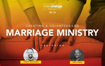 Think Orange Podcast Episode 076